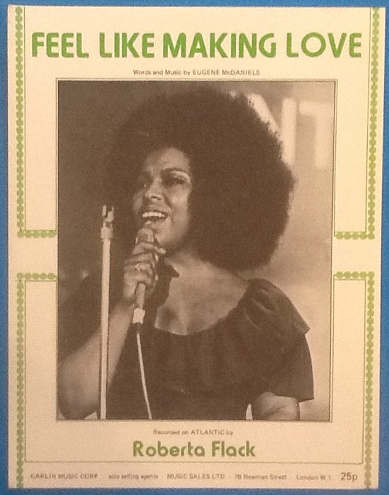 Roberta Flack Feel Like Making Love Original Mint Sheet Music 1973