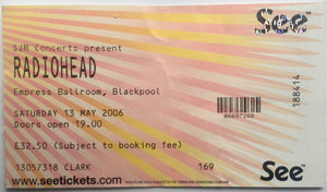 Radiohead Original Used Concert Ticket Empress Ballroom Blackpool 13th May 2006