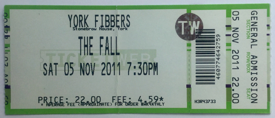 Fall Original Unused Concert Ticket Fibbers York 5th Nov 2011