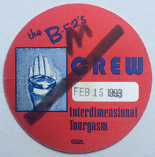 Load image into Gallery viewer, B 52s Original Unused Concert Crew Backstage Pass Ticket Brixton Academy London 15th Feb 1993
