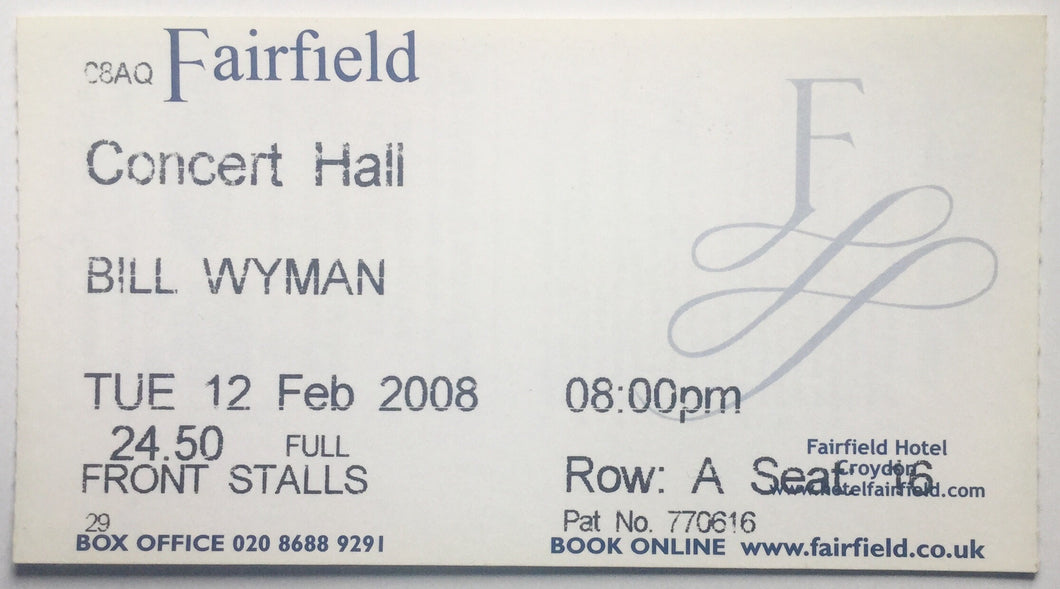 Bill Wyman Original Complete Concert Ticket Fairfield Hall Croydon 12th Feb 2008