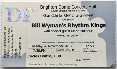 Bill Wyman Original Complete Concert Ticket Brighton Dome 26th Nov 2013