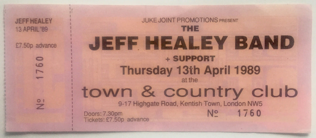 Jeff Healey Band Original Unused Concert Ticket Town & Country Club London 13th Apr 1989