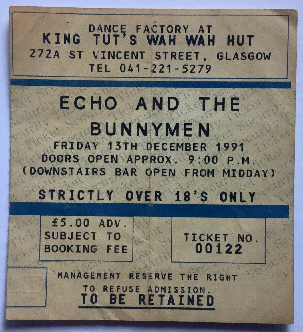 Echo & The Bunnymen Original Used Concert Ticket King Tuts Wah Wah Hut Glasgow 13th Dec 1991