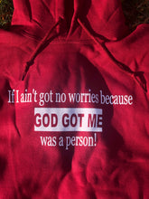 "Load image into Gallery viewer, ""No Worries"" Cranberry Hoodie"