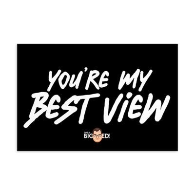 You're My Best View Postcard