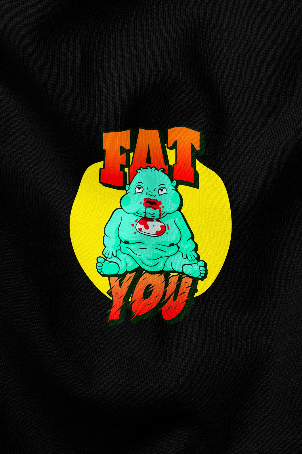 Fat You