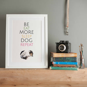 Be More Dog Print - Digital Download