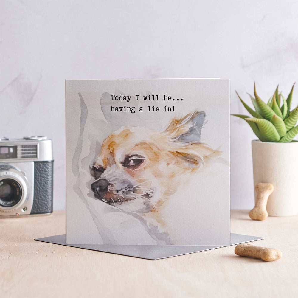 Today I will be... Having a Lie in - Greeting Card