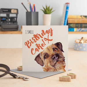 I Smell Birthday Cake (Border Terrier) Greeting Card