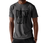 Don't Quit</span></p>T-Shirt - Fistbump