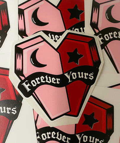 Forever Yours Coffin Sticker