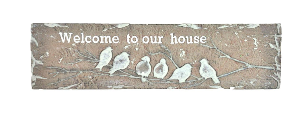 Garden - Welcome to Our House Plaque