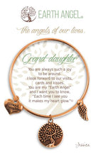 "Load image into Gallery viewer, Earth Angel Bracelet - ""Grand-daughter"""