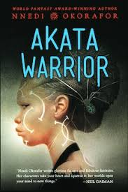 AKATA WARRIOR- Author Nnedi Okorafor