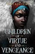 Children of Virtue and Vengeance-By Bestselling author Tomi Adeyemi