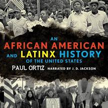 An African American and Lantinx History of the United States- Paul Ortiz