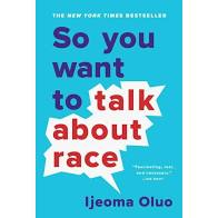 So you want to  talk about race- author Ijeoma Oluo