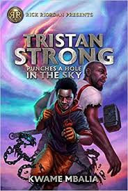 Tristan Strong: Punches a Hole in the Sky- Author Kwame Mbalia