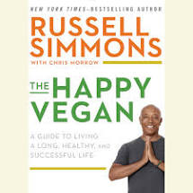The Happy Vegan: A Guide to Living a Long, healthy and Successful life-Russell Simmons