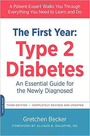 THe First Year: Type 2 Diabetes An Essential Guide for the Newly Diagnosed