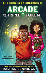 Arcade and the Triple T Token- Rashad Jennings