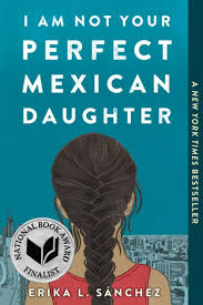 I am not your Perfect Mexican Daughter-Erika L Sanchez
