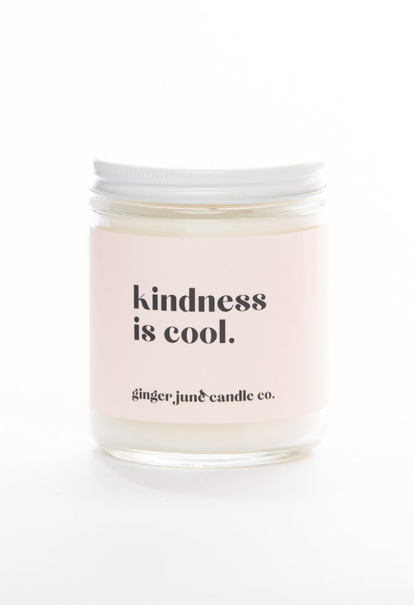 KINDNESS IS COOL  • NON TOXIC SOY CANDLE