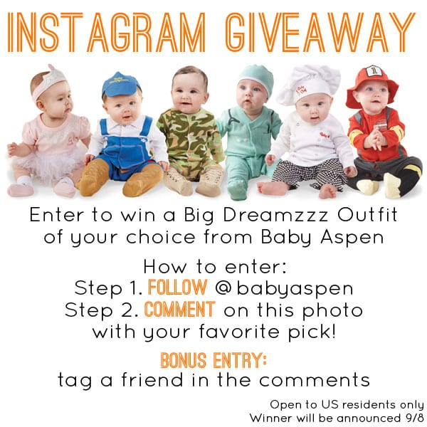 INSTAGRAM GIVEAWAY Enter to win a Big Dreamzzz outfit of your choice from Baby Aspen! To enter: Step 1. Follow @babyaspen on Instagram Step 2. Comment on the giveaway photo in Instagram with your favorite pick! Bonus entry: Tag a friend in the comments on the Instagram picture.  Open to US residents only. We'll announce a winner on 9/8!