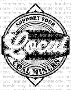 Support Your Local Coal Miners