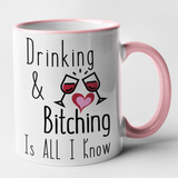 Drinking & Bitching Is All I Know