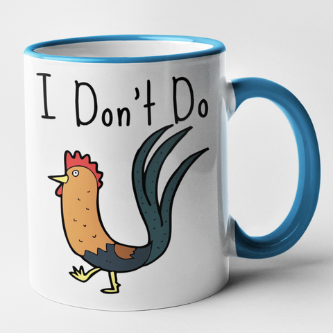 I Don't Do (Cock)