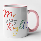 Mr Right & Mr Always Right