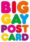 Big Gay Postcard