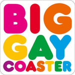 Big Gay Coaster