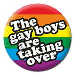 The Gay Boys Are Taking Over