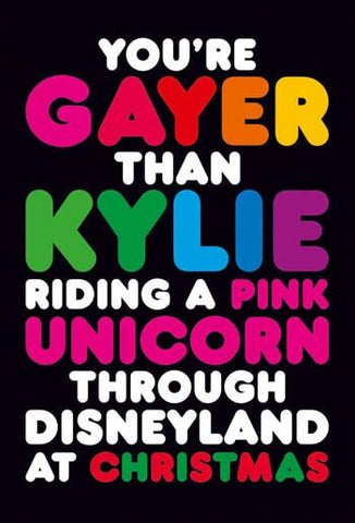 You're Gayer Than Kylie Riding a Pink Unicorn ..