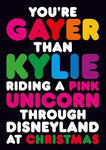 Your Gayer Than Kylie Riding A Pink Unicorn