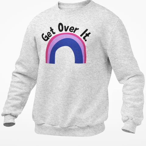 Get Over It - Bisexual Jumper