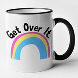 Get Over It - Pansexual Mug