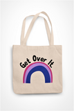 Get Over It- Bisexual Totebag