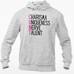 Charisma Uniqueness Nerve Talent Hoodie