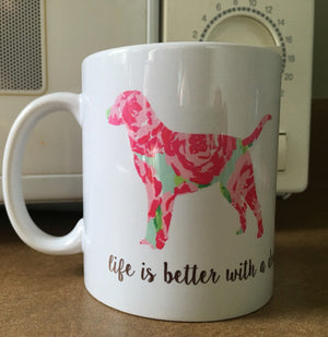 personalized coffee mug, life is better with a dog.