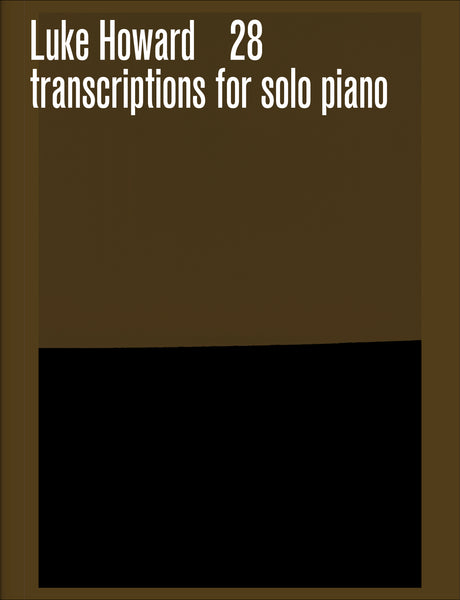 28 transcriptions for solo piano