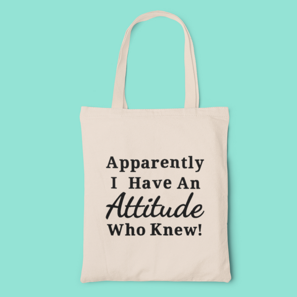 Apparently i have an attitude tote-tote-Kween Tees 100% cotton tote with vinyl decoration