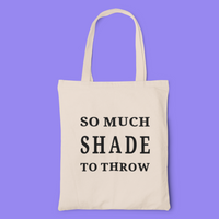 So much shade tote-tote-Kween Tees 100% cotton tote with vinyl decoration