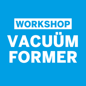 Workshop Henk Rijckaert • Vacuümformer • Zaterdag 19 december 2020