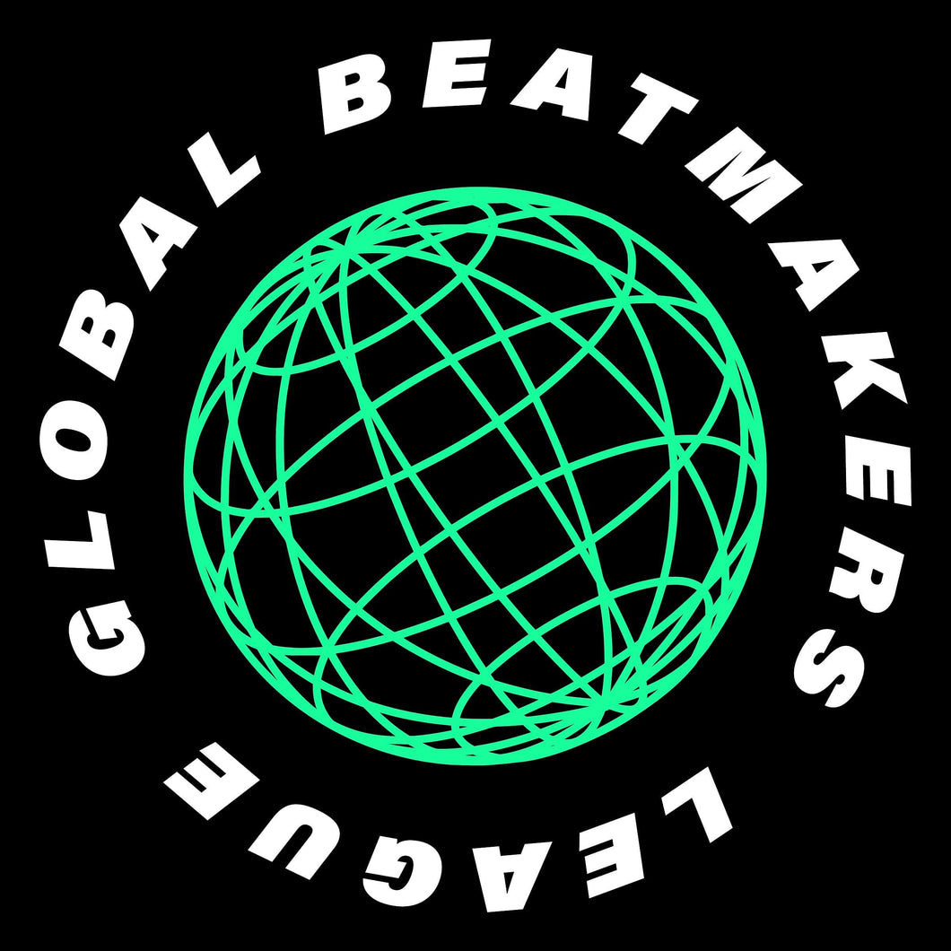 GLOBAL BEATMAKERS LEAGUE: SEASON 2 (2 SUBMISSIONS)