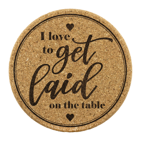 I Love to Get Laid Cork Coaster (Set of 4)
