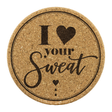 I Love Your Sweat Cork Coaster (Set of 4)